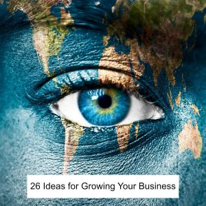 Image of the map of the world superimposed over an eye to illustrate an article on 26 ideas for growing your business