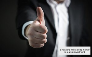 Thumbs up image for article mentor is a great investment